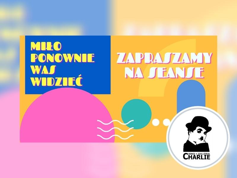 Łódź Kino Charlie Repertuar luty2021