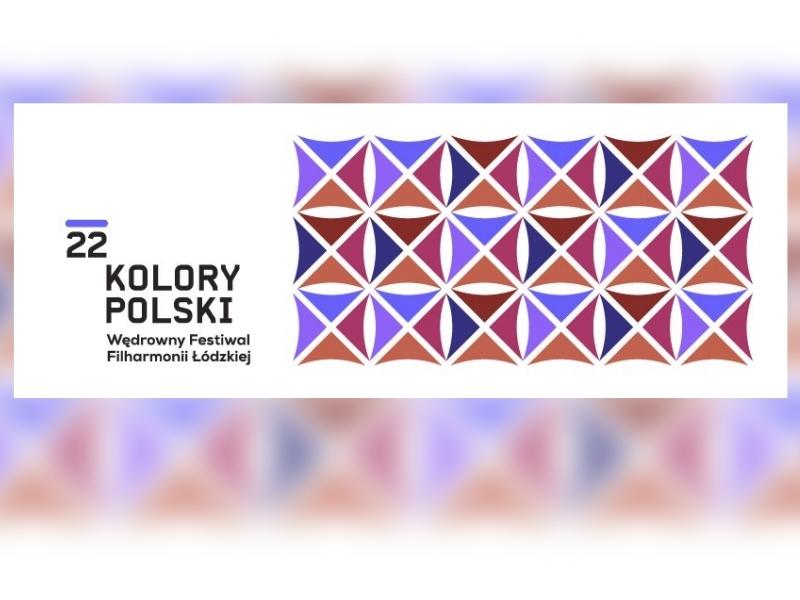 filharmonia Łódzka 22. Kolory Polski 2021